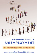 Cover of Anthropologies of Unemployment